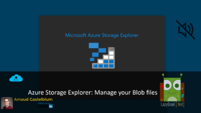 Azure Storage Explorer: Manage your Blob files
